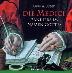 Die Medici - Bankiers im Namen Gottes