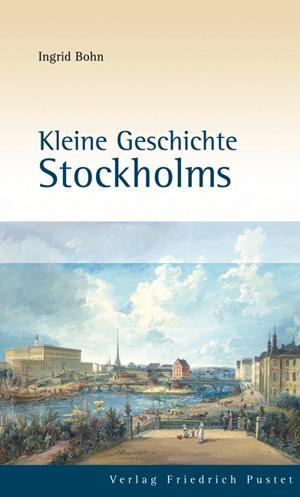 Kleine Geschichte Stockholms