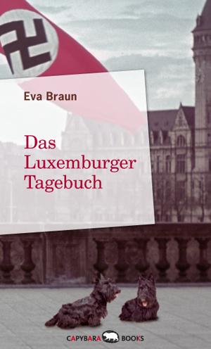 Das Luxemburger Tagebuch