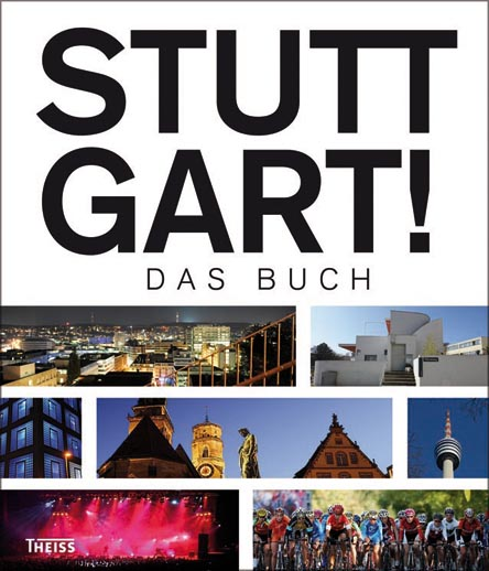 Stuttgart! Das Buch
