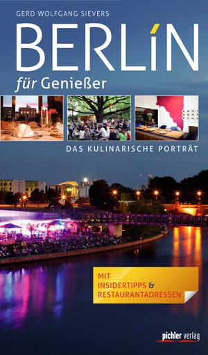 Berlin für Genießer