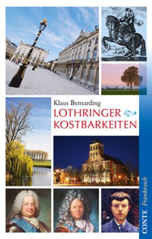 Bernarding Lothringer Kostbarkeiten_Umschlag_lay01.indd
