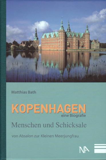 Kopenhagen - Ein Biografie
