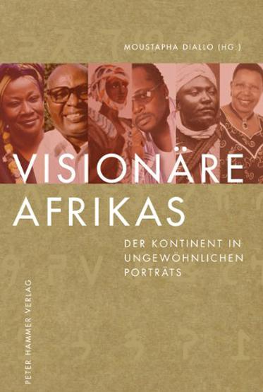 Visionäre Afrikas