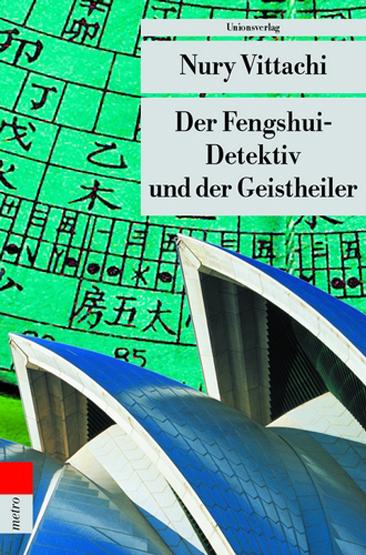 02- Der Fengshui-Detektiv und der Geistheiler