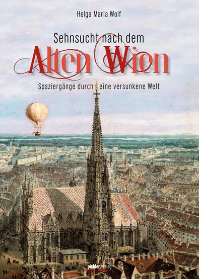 Sehnsucht nach dem alten Wien