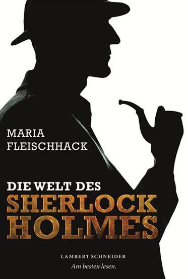 Die Welt des Sherlock Holmes