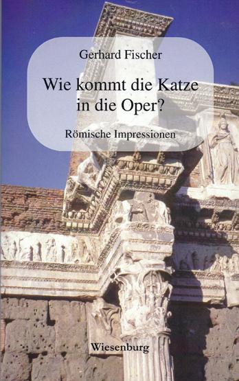 Wie kommt die Katze in die Oper