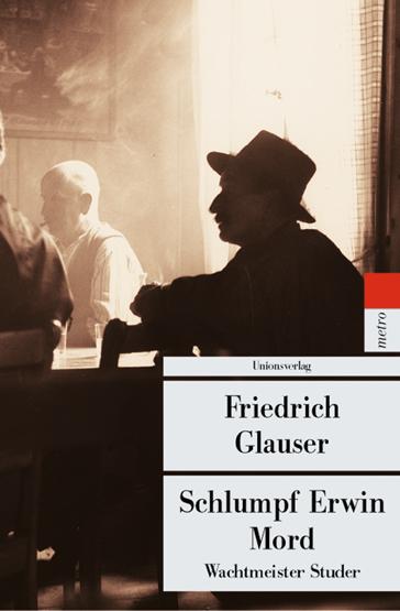 1 - Schlumpf Erwin Mord (Wachtmeister Studer)