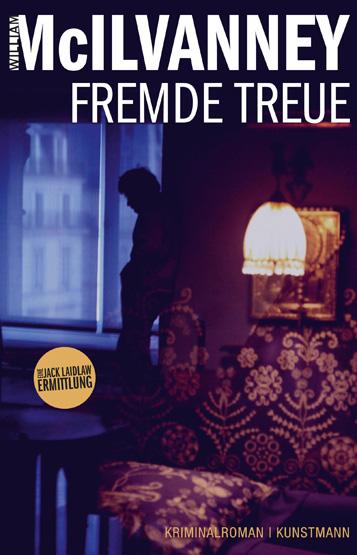 McIlvanney_FREMDE TREUE_U1.indd