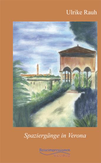 Spaziergänge in Verona