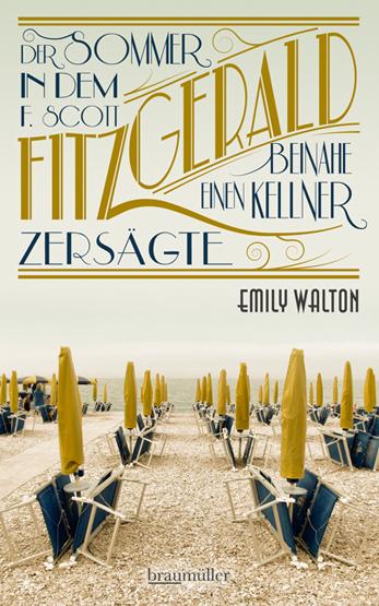 Ein Sommer, in dem F. Scott Fitzgerald beinahe einen Kellner zersägte