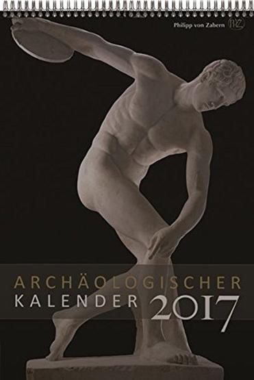 Archäologischer Kalender 2017
