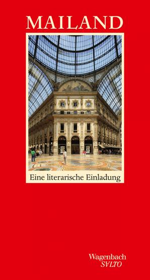 Mailand - Eine literarische Einladung
