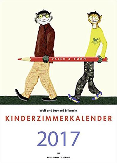 Wolf Erlbruchs Kinderzimmerkalender 2017