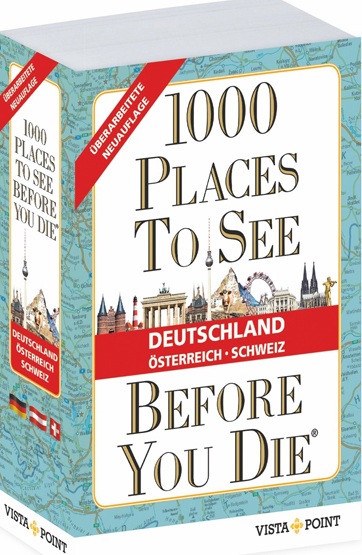 1000 places to see before you die deutschland osterreich schweiz